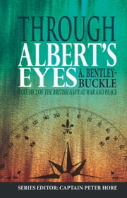 Through Albert's Eyes ebook by A. Bently-Buckle
