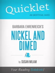 Quicklet On Nickel And Dimed By Barbara Ehrenreich ebook by Susan Milam