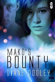 Mako's Bounty ebook by Diane Dooley