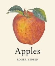 Apples ebook by Roger Yepsen