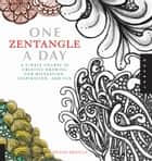 One Zentangle A Day ebook by Beckah Krahula