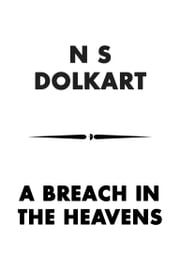 A Breach in the Heavens ebook by NS Dolkart