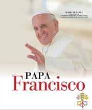 Papa Francisco ebook by Marie Duhamel