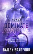 Dominate ebook by Bailey Bradford