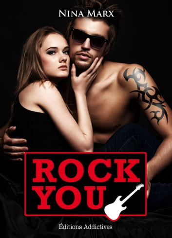 Rock You - volume 3 ebook by Nina Marx