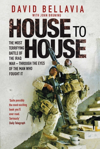 House to House - A Tale of Modern War ebook by David Bellavia