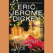 Naughtier than Nice audiobook by Eric Jerome Dickey