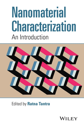 Nanomaterial Characterization - An Introduction ebook by Ratna Tantra