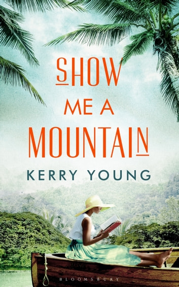 Show Me A Mountain ebook by Kerry Young
