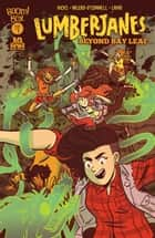 Lumberjanes Special: Beyond Bay Leaf ebook by Shannon Watters, Faith Erin Hicks, Rosemary Valero-O'Connell