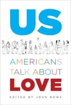 Us ebook by John Bowe