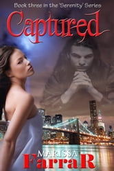 Captured - (Book 3 in the Serenity Series) ebook by Marissa Farrar