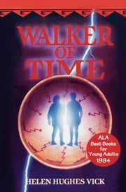 Walker of Time ebook by Helen Hughes Vick