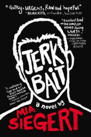 Jerkbait ebook by Mia Siegert