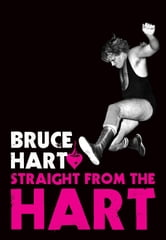 Straight from the Hart ebook by Bruce Hart