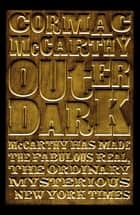Outer Dark ebook by Cormac McCarthy