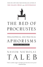 The Bed of Procrustes - Philosophical and Practical Aphorisms ebook by Nassim Nicholas Taleb