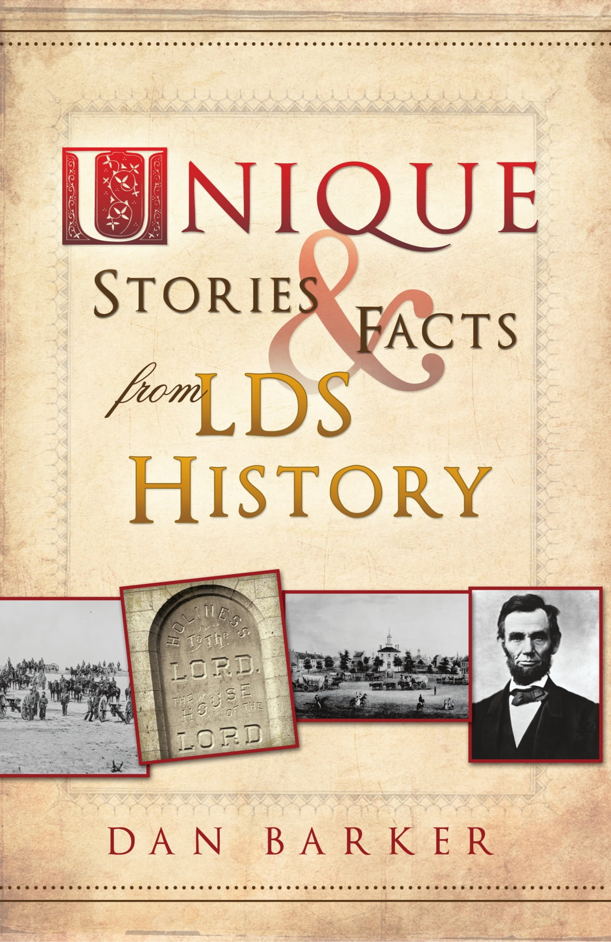 unique stories and facts from lds history ebookdan barker