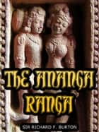 The Ananga Ranga ebook by Sir Richard Burton
