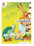 Le Lièvre et la Tortue ebook by Jean de La Fontaine