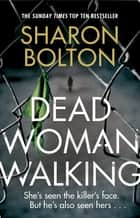 Dead Woman Walking ebook by