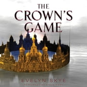 The Crown's Game audiobook by Evelyn Skye