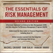 The Essentials of Risk Management, Second Edition audiobook by Michel Crouhy, Dan Galai, Robert Mark