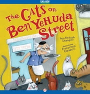 The Cats on Ben Yehuda Street - Read-Aloud Edition ebook by Ann Redisch Stampler,Francesca Carabelli