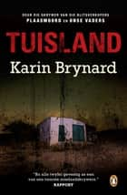 Tuisland ebook by Karin Brynard