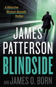 Blindside ebook by James Patterson, James O. Born