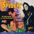 The Spider #8: The Mad Horde audiobook by Grant Stockbridge