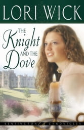 The Knight and the Dove ebook by Lori Wick