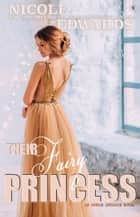 Their Fairy Princess ebook by Nicole Edwards