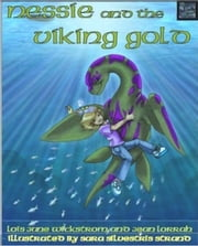 Nessie and the Viking Gold - Nessie's Grotto, #2 ebook by Lois Wickstrom,Jean Lorrah