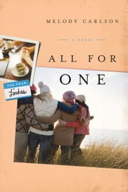 All for One: A Novel - A Novel ebook by Melody Carlson