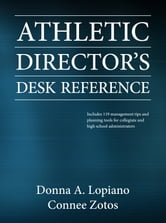Athletic Director's Desk Reference ebook by Donna Lopiano,Connee Zotos