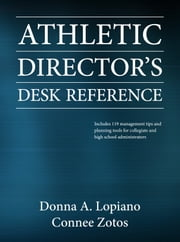 Athletic Director's Desk Reference ebook by Lopiano,Donna