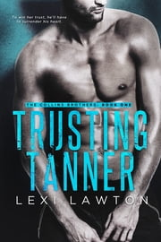 Trusting Tanner ebook by Lexi Lawton