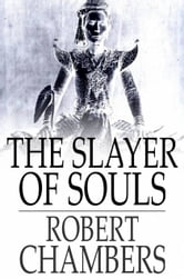 The Slayer of Souls ebook by Robert Chambers