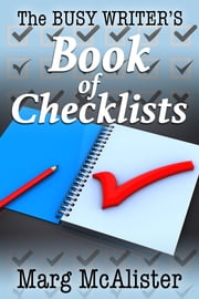 The Busy Writer's Book of Checklists ebook by Marg McAlister