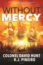 Without Mercy ebook by R. J. Pineiro,Col. David Hunt