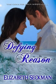 Defying Reason ebook by Elizabeth Seckman