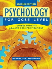 Psychology for GCSE Level ebook by Diana Dwyer,Craig Roberts