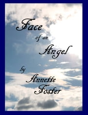 Face of an Angel ebook by Annette Foster