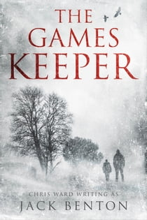 The Games Keeper ebook by Jack Benton