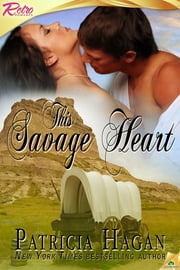 This Savage Heart ebook by Patricia Hagan