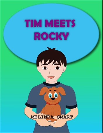 Tim Meets Rocky - Rocky, #1 ebook by Melinda Smart