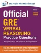 Official GRE Verbal Reasoning Practice Questions, Second Edition, Volume 1 ebook by Educational Testing Service