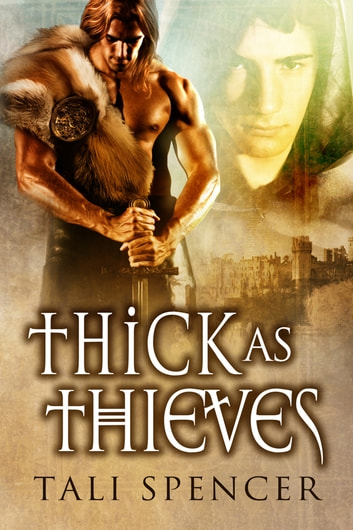 Thick as Thieves ebook by Tali Spencer