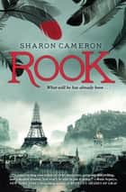 Rook ebook by Sharon Cameron
